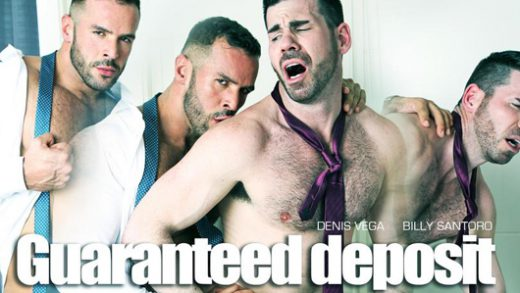 Guaranteed Deposit - Billy Santoro and Denis Vega