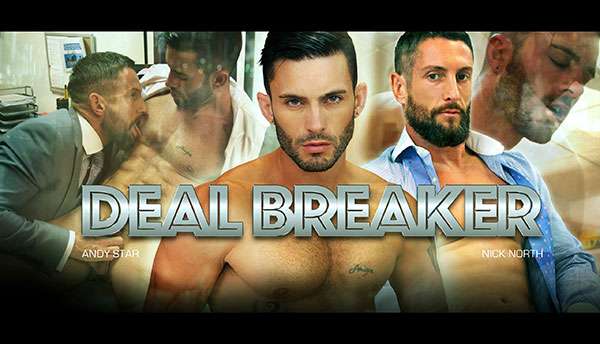 Deal Breaker – Nick North & Andy Star
