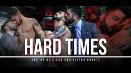 Hard Times – Hector De Silva & Pietro Duarte