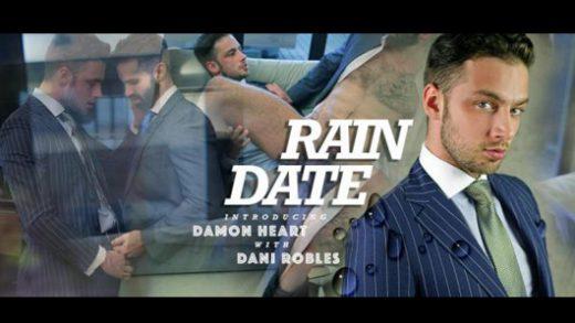 Rain Date - Damon Heart & Dani Robles