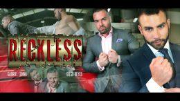 Reckless – Diego Reyes & Gabriel Lunna