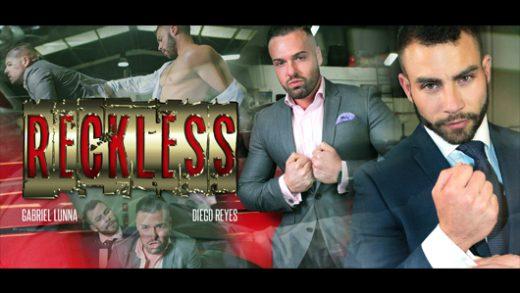 Reckless - Diego Reyes & Gabriel Lunna