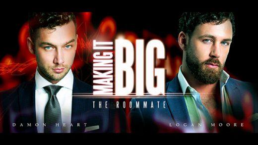 Making It Big - Logan Moore & Damon Heart