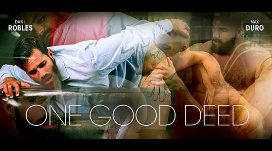 One Good Deed – Dani Roble & Max Duro