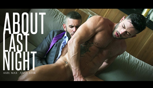 About Last Night – Axel Max & Andy Star