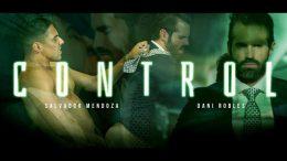 Control – Salvador Mendoza & Dani Robles
