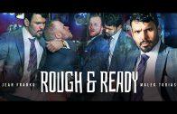 Rough & Ready – Jean Franko & Malek Tobias